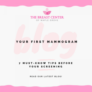 Your First Mammogram